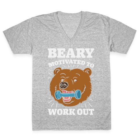 Beary Motivated To Work Out V-Neck Tee Shirt