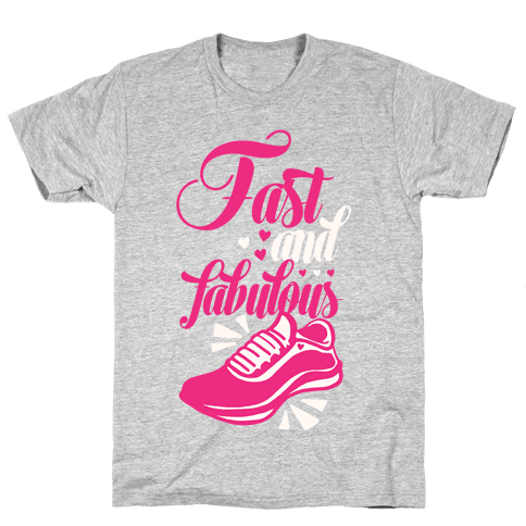 Fast and Fabulous Mens T-Shirt