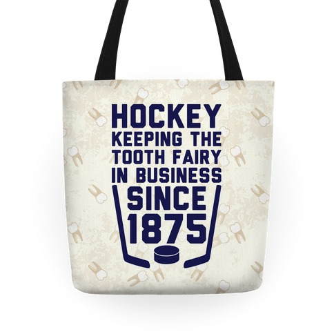 Hockey: Keeping The Tooth Fairy In Business Tote