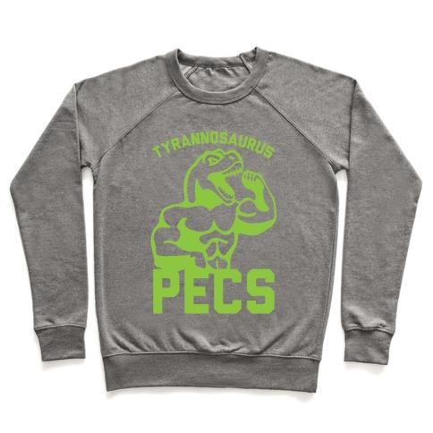 Tyrannosaurus Pecs Pullover