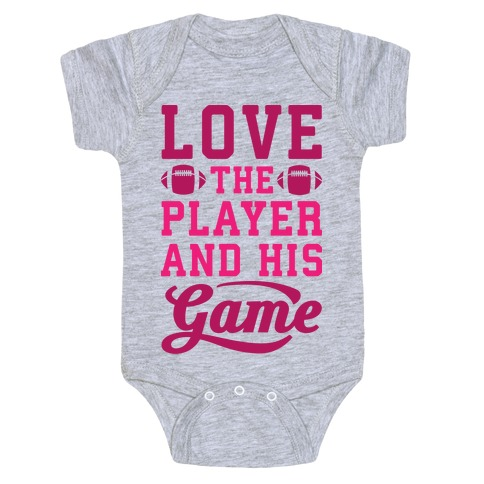 Love The Player And His Game Baby Onesy