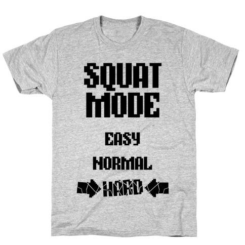 Squat Mode: HARD Mens/Unisex T-Shirt