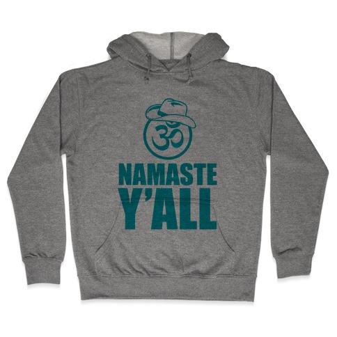 Namaste Y'all (tank) Hooded Sweatshirt
