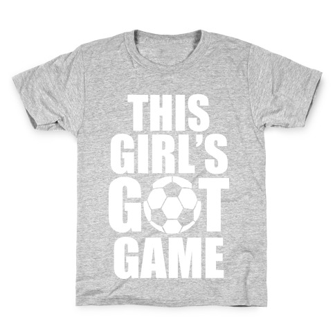 This Girl's Got Game (Soccer) Kids T-Shirt