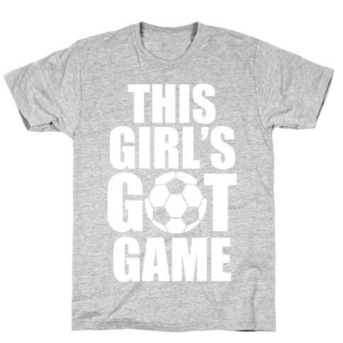 This Girl's Got Game (Soccer) Mens/Unisex T-Shirt