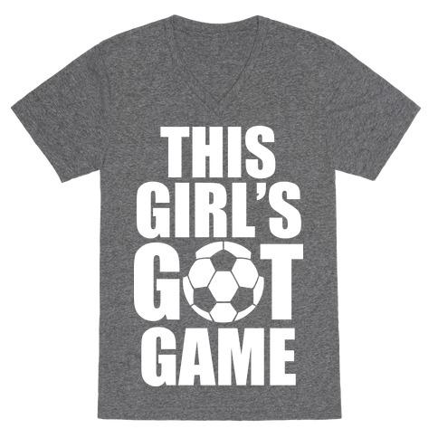 This Girl's Got Game (Soccer) V-Neck Tee Shirt
