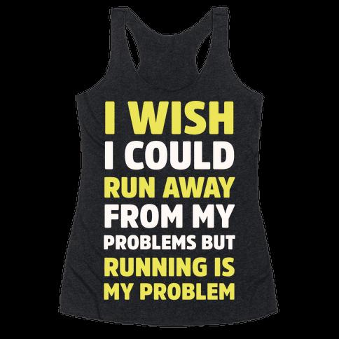 Running is My Problem