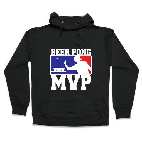 Beer Pong MVP Hooded Sweatshirt