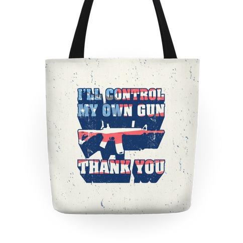 I'll Control My Own Gun Tote