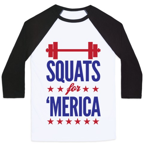 Squats For Merica Baseball Tee
