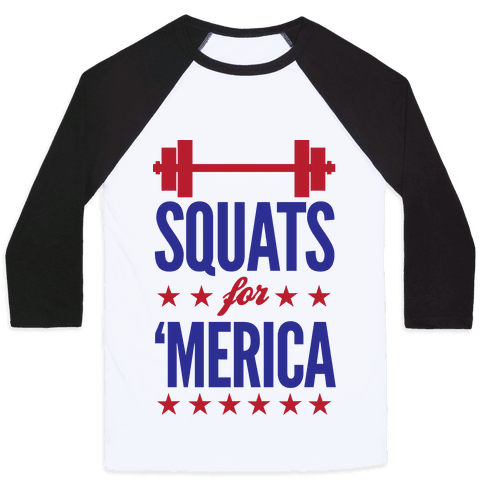 Squats For Merica Baseball Tee
