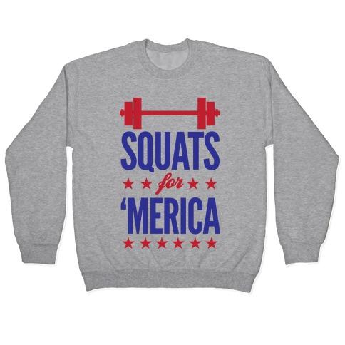 Squats For Merica Pullover
