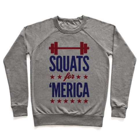 Squats For Merica Pullover