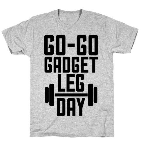 Go-go Gadget Leg Day T-Shirt