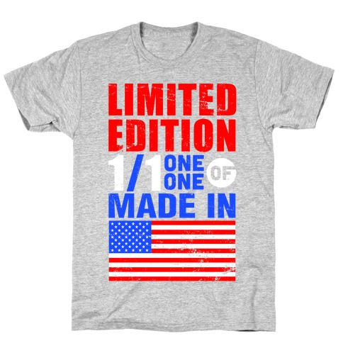 Limited Edition Made In America T-Shirt