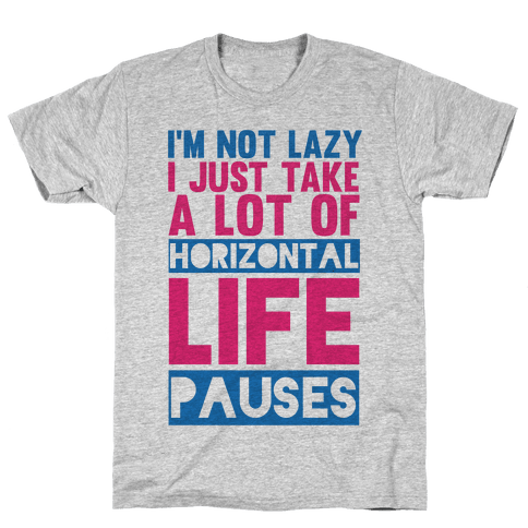 Not Lazy Mens T-Shirt