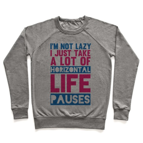 Not Lazy Pullover