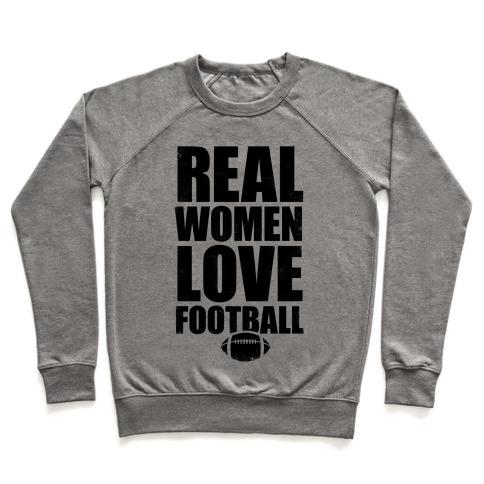 Real Women Love Football Pullover