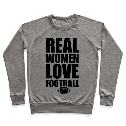 Real Women Love Football Pullover