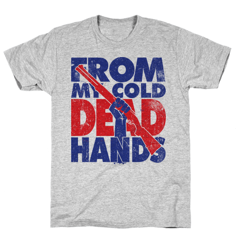 From My Cold Dead Hands (Political) Mens T-Shirt