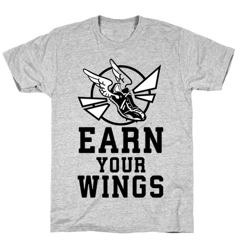 Earn Your Wings T-Shirt