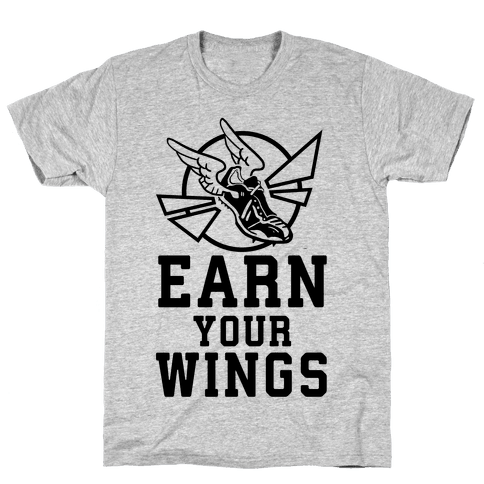 Earn Your Wings Mens T-Shirt