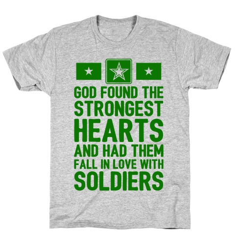 God Found The Strongest Hearts (Army Baseball Tee) T-Shirt
