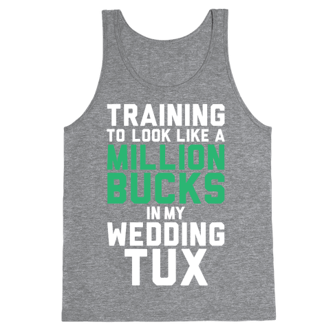 Training For The Tux Tank Top