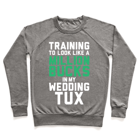 Training For The Tux Pullover