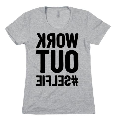 Work Out Selfie Womens T-Shirt