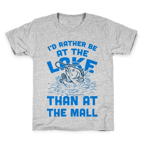 I'd Rather Be at The Lake Than at The Mall Kids T-Shirt