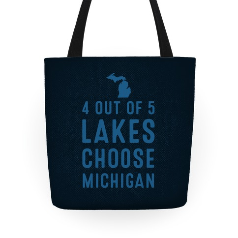 4 Out Of 5 Lakes Choose Michigan Tote