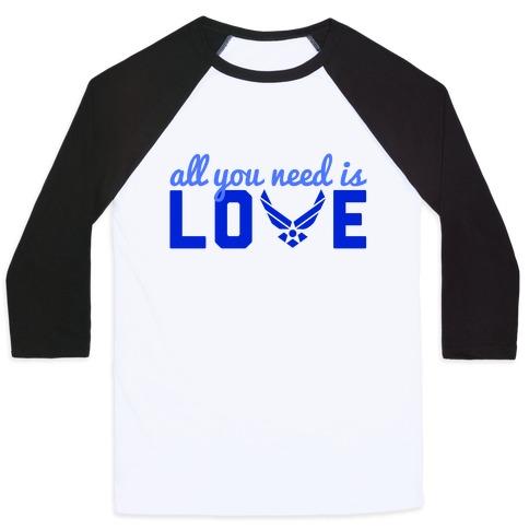All You Need is Love Baseball Tee