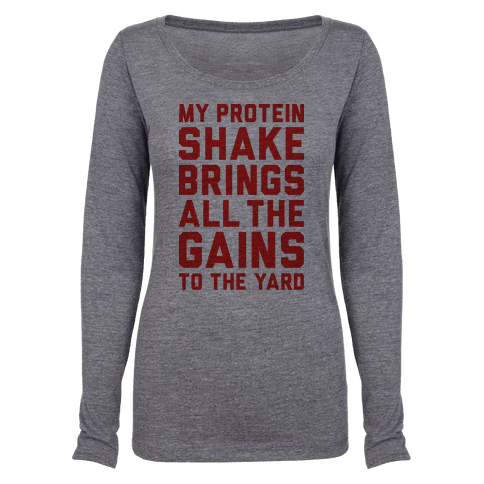 My Protein Shake Brings All The Gains To The Yard