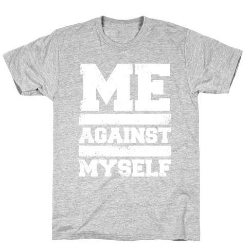 Me Against Myself (White Ink) Mens T-Shirt