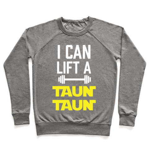 I Can Lift A Tauntaun Pullover