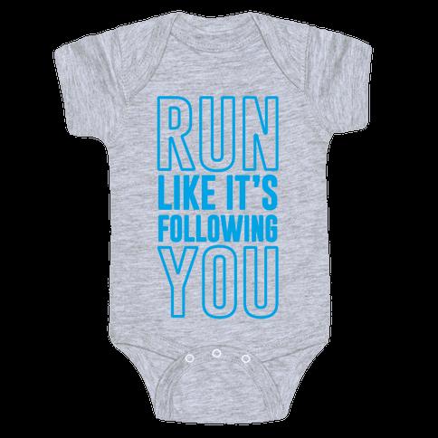 Run Like It's Following You Baby Onesy