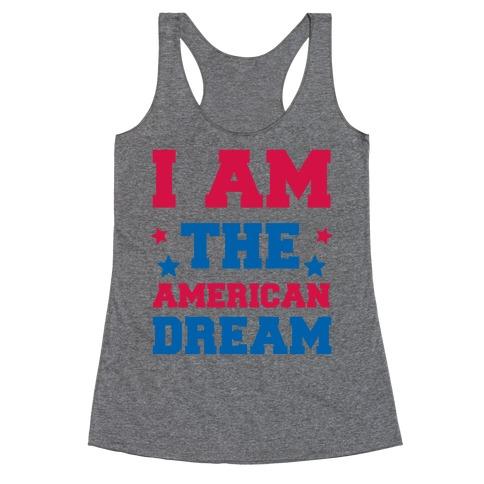 I AM the American Dream Racerback Tank Top