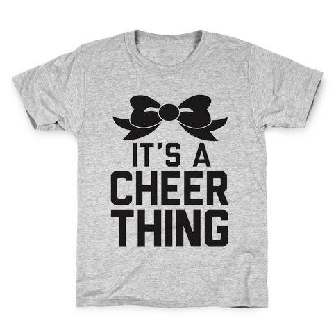 It's a Cheer Thing Kids T-Shirt