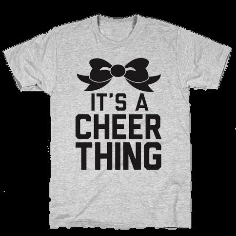 It's a Cheer Thing Mens T-Shirt