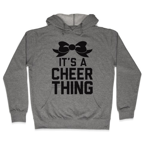 It's a Cheer Thing Hooded Sweatshirt