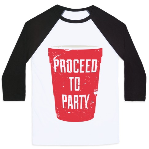 Proceed to Party Baseball Tee