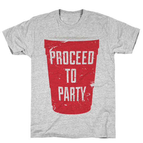 Proceed to Party Mens T-Shirt