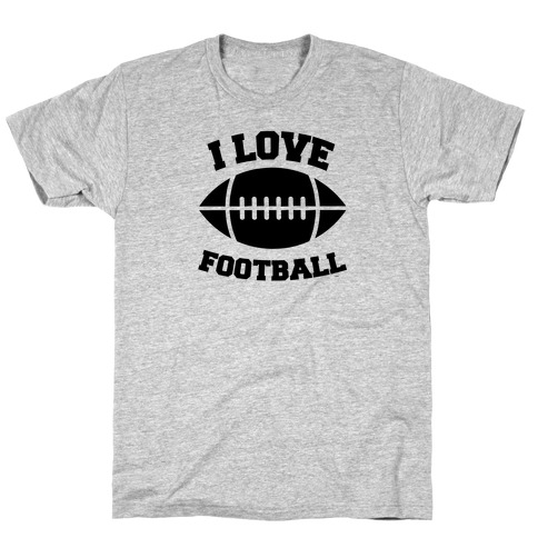 I Love Football Mens T-Shirt