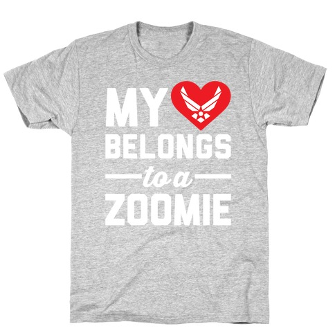 My Heart Belongs To A Zoomie T-Shirt