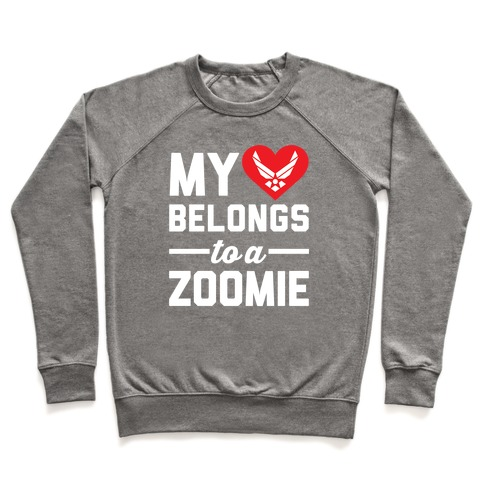 My Heart Belongs To A Zoomie Pullover