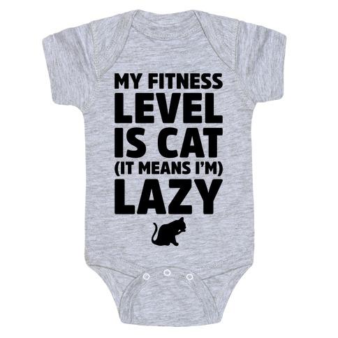 My Fitness Level Is Cat Baby Onesy