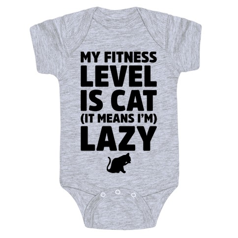 My Fitness Level Is Cat Baby Onesy