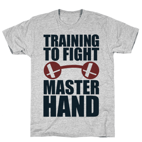 Training To Fight Master Hand Mens T-Shirt