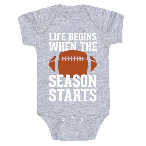 Life Begins When The Season Starts (Football) Baby Onesy
